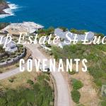 Cap Estate St Lucia Covenants